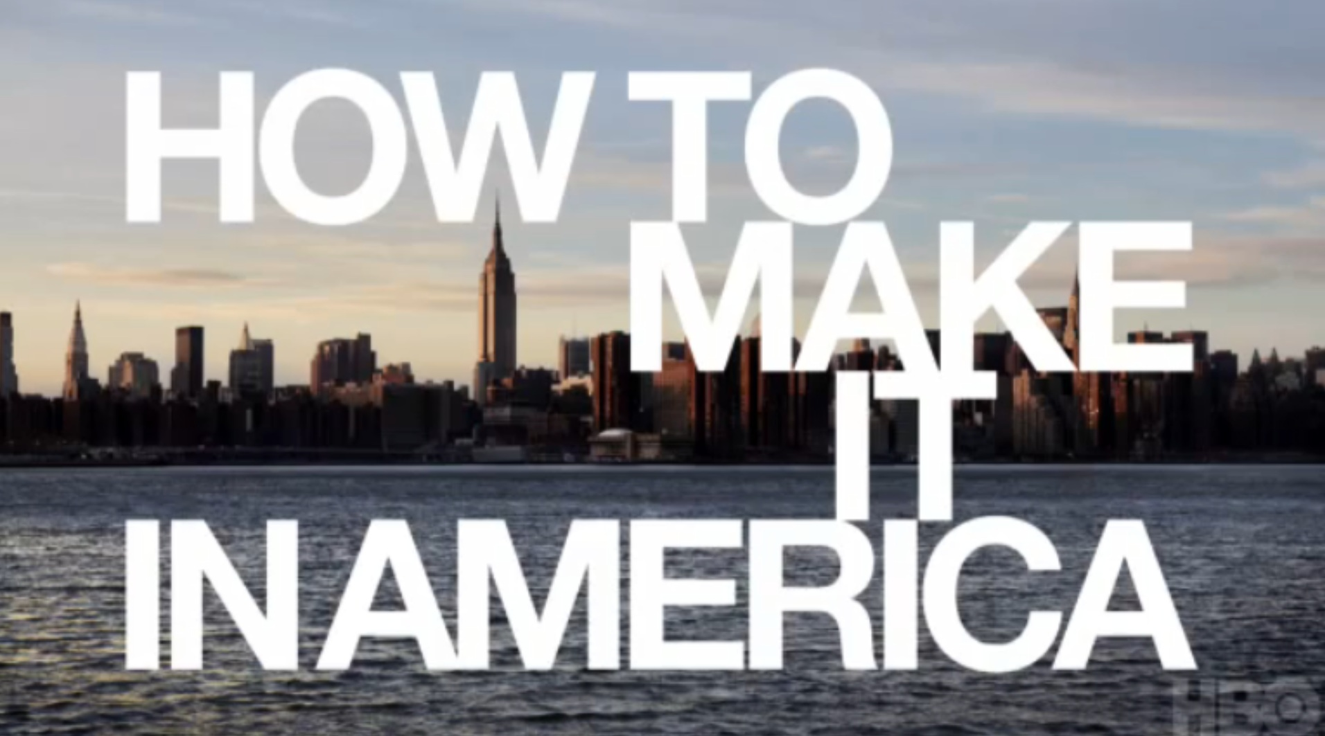 How To Make It In America wallpaper 1